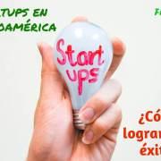 startups-latinoamericanas-como-lograron-exito-mi-vida-freelance