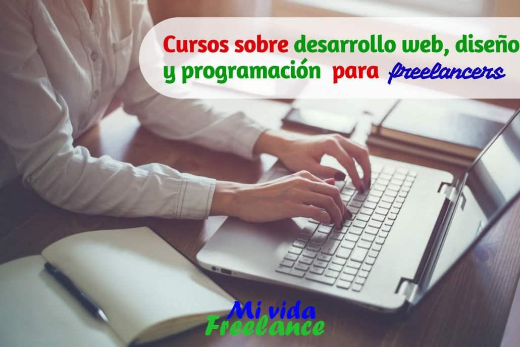 PreguntaFreelance: ¿Cuáles cursos sobre desarrollo web, diseño, It y ...
