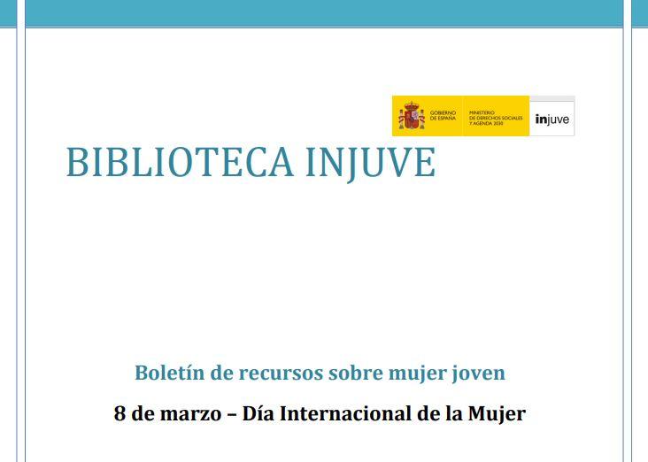 Boletín de recursos sobre mujer joven: 8 de marzo – Día Internacional de la Mujer