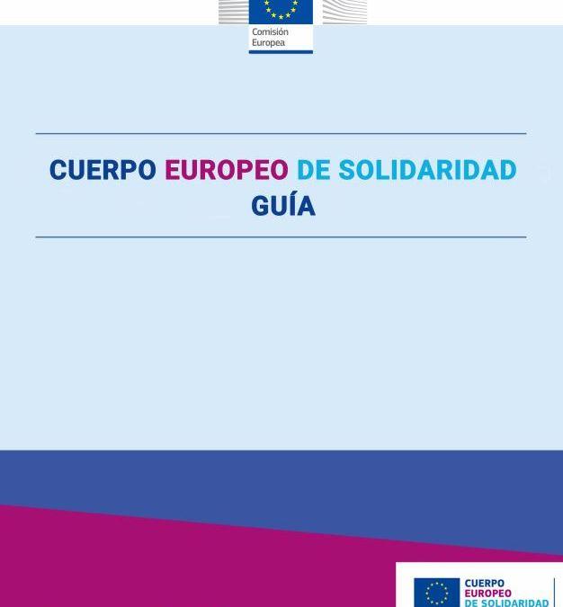 Nueva guía del Cuerpo Europeo de Solidaridad