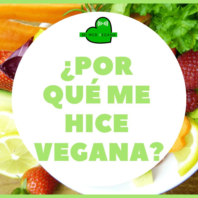 Por qué me hice vegana