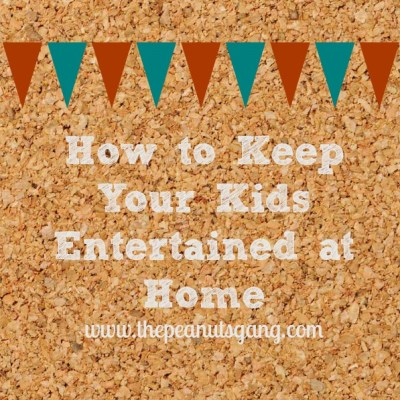 Get Creative: How to Keep Your Kids Entertained at Home