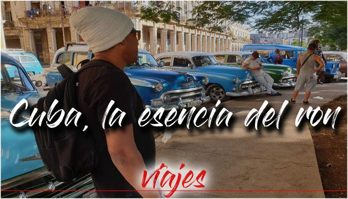 Cuba, la esencia del ron