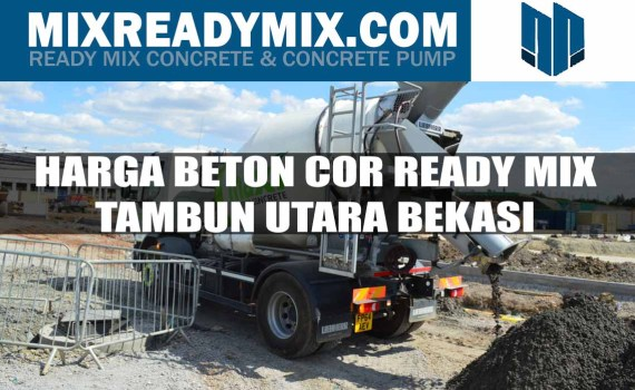 harga beton cor ready mix tambun utara bekasi