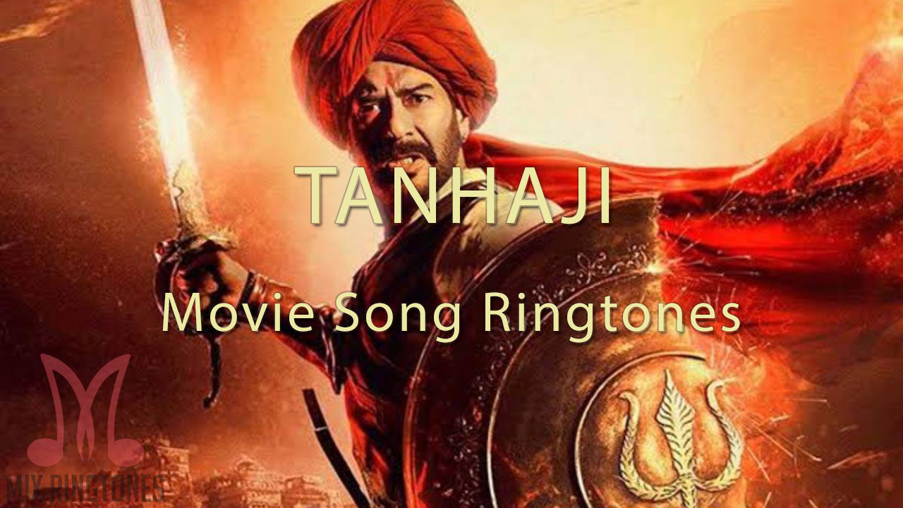 Tanhaji Movie Ringtones