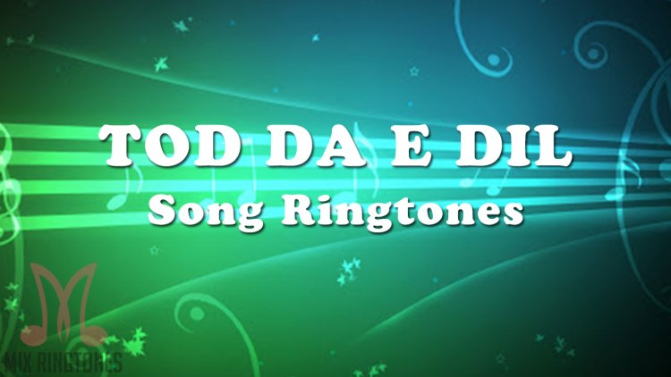 Tod Da E Dil Song Ringtone By Ammy Virk