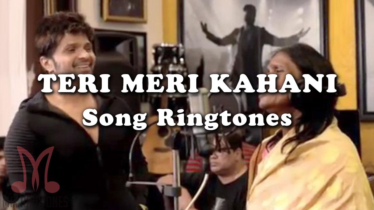 Teri Meri Kahani Ringtone By Himesh Reshammiya And Ranu Mondal