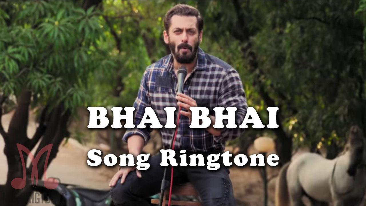 Bhai Bhai Mp3 Song Ringtone By Salman Khan Free Download for Mobile Phones