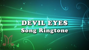 Devil Eyes Mp3 Song Ringtone By Hippie Sabotage Free Download for Mobile Phones