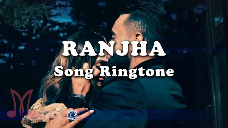 Ranjha Mp3 Song Ringtone By Pallavi Sood Free Download for Mobile Phones