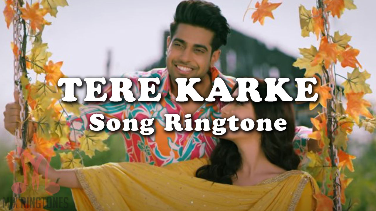 Tere Karke Mp3 Song Ringtone By Guri Free Download for Mobile Phones