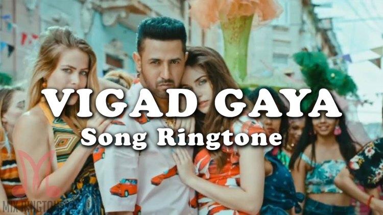 Vigad Gaya Mp3 Song Ringtone By Gippy Grewal Free Download for Mobile Phones