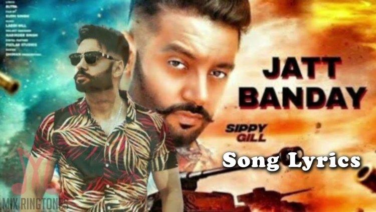 Sippy Gill - Jatt Banday Song Lyrics