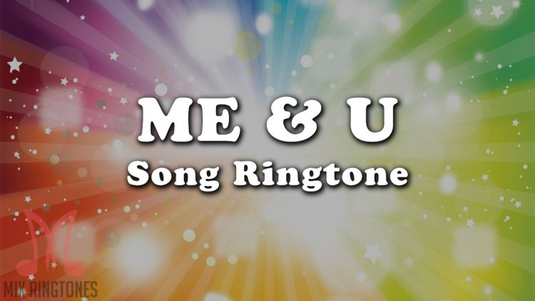 Me & U Song Ringtone - Gippy Grewal