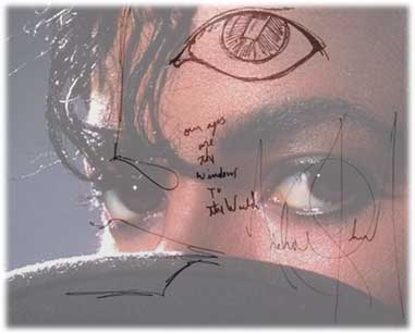 """Our Eyes are Windows to the World"" -MJ"