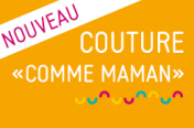 "Couture ""comme maman"""