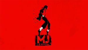 MJ Musical Postponed Until 2021