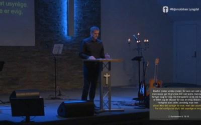 «Det synlige & det usynlige» del 2 av Pastor Jim L. Foss