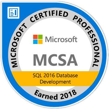 Microsoft Certified Professional: MCSA SQL 2016 Database Development