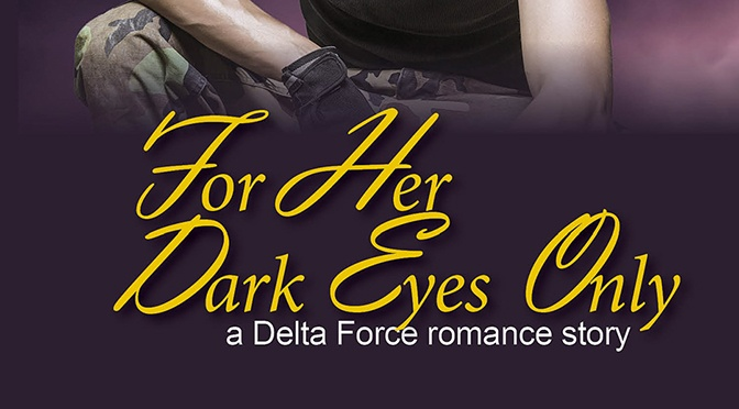 Free Fiction on the 14th: For Her Dark Eyes Only