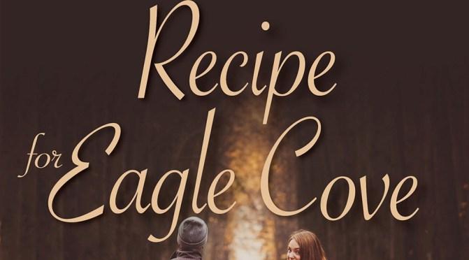 """Grab """"Recipe for Eagle Cove"""" 1/2 price at KOBO"""