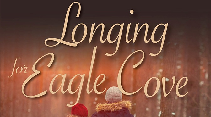New Release: Longing for Eagle Cove