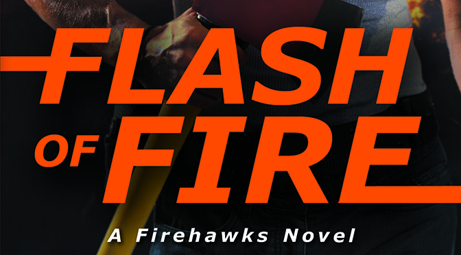Release Day: Flash of Fire!