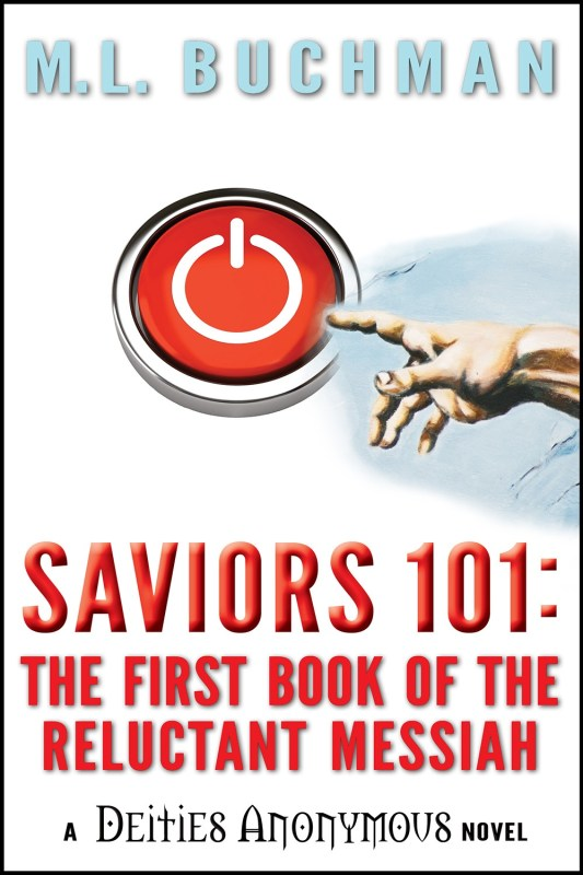 Saviors 101: the first book of the Reluctant Messiah