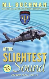At the Slightest Sound - Part 3
