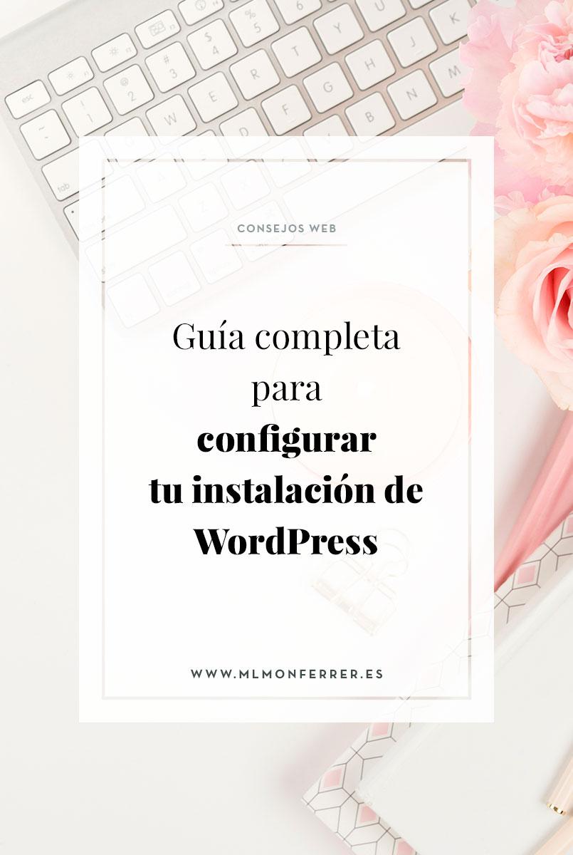 La mejor guía para configurar tu instalación de WordPress