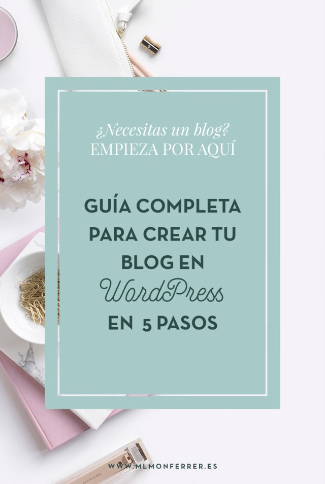 Guía para crear tu blog en WordPress en 20 minutos