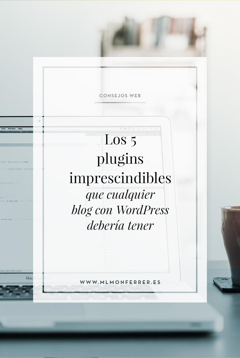 Listado de los plugins de WordPress imprescindibles si quieres que tu blog de WordPress funcione correctamente