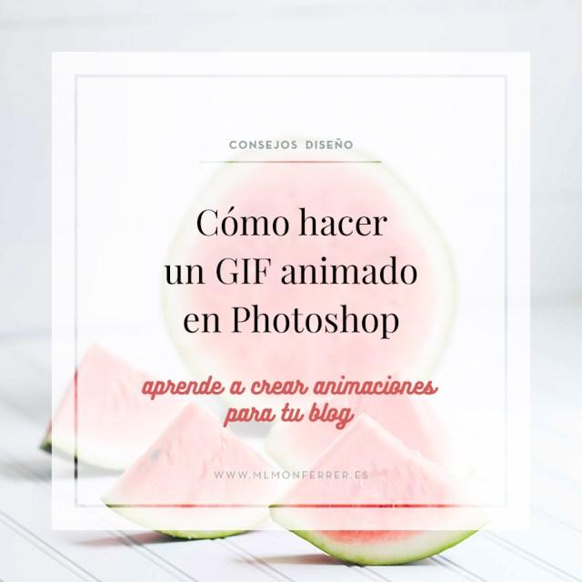 Cómo hacer un GIF en Photoshop: aprende a crear animaciones para tu blog