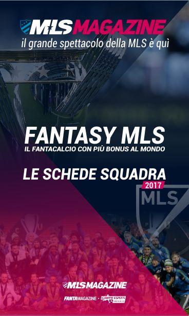 La tua guida alla MLS 2017