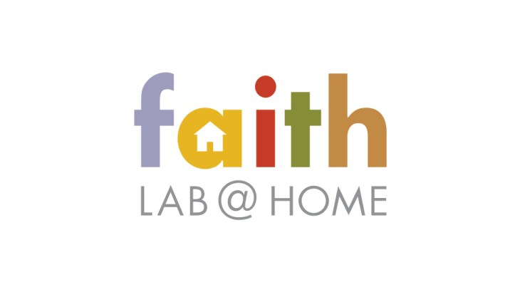Faith Lab at Home