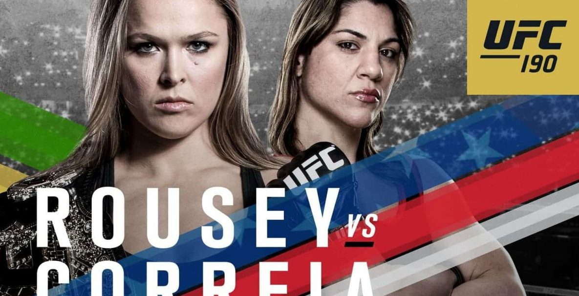After The Crossfire – UFC 190: Rousey vs Correia
