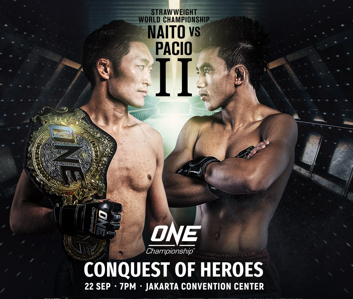 ONE: Conquest of Heroes features Yoshitaka Naito vs. Joshua Pacio strawweight title rematch