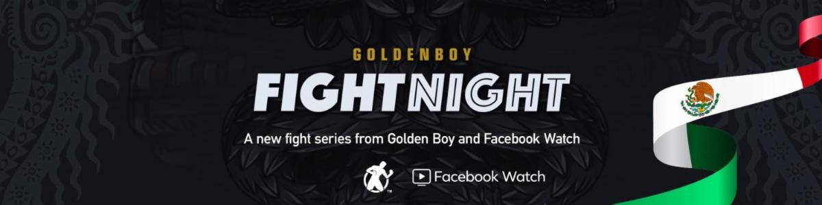 Golden Boy Promotions teams up with Facebook to launch 4-event Mexican boxing series