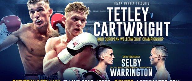 Boxing: Tetley vs Cartwright added to Lee Selby vs Josh Warrinton Card - Tetley