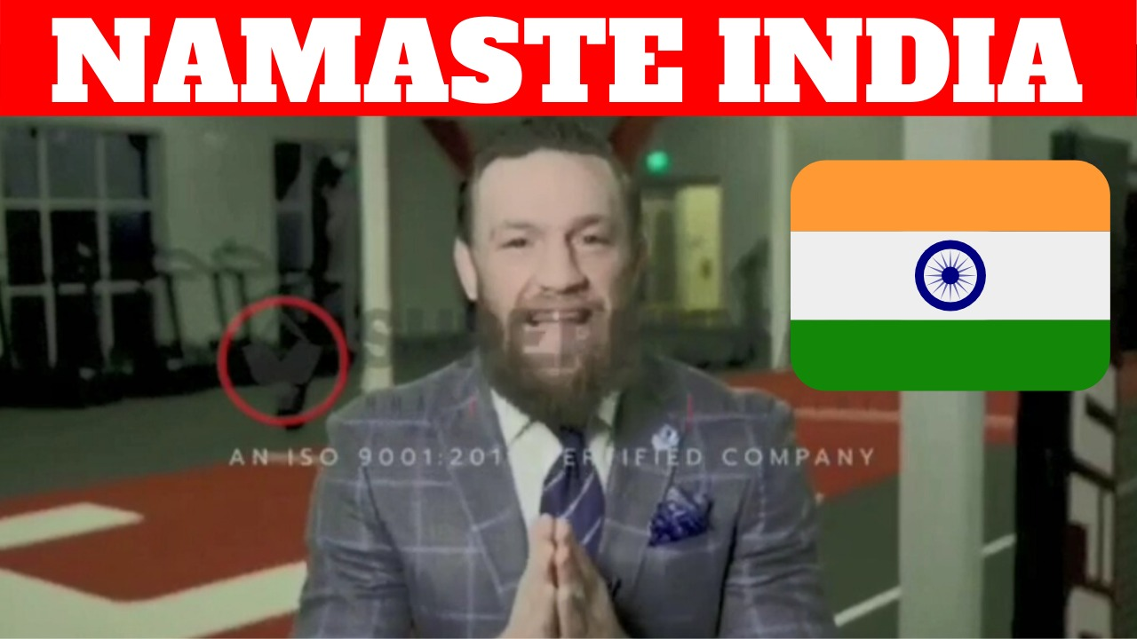 NAMASTE INDIA! Conor McGregor has a message for Indian fans - McGregor