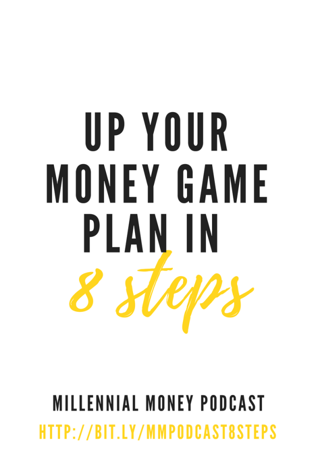 It's that time of year to take your money game plan to another level. Here are 8 steps to get you started.