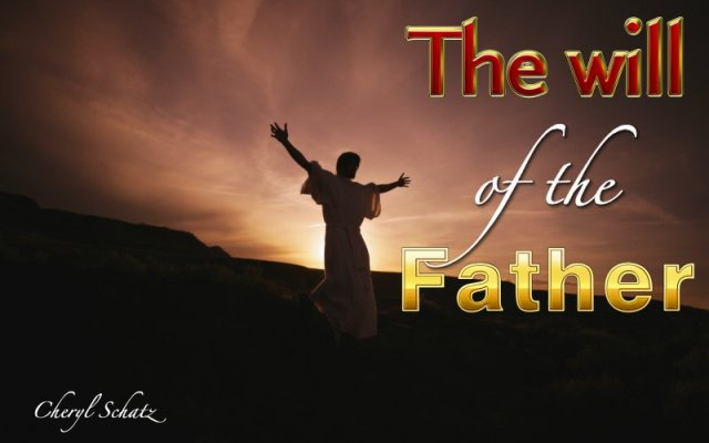 The Father's will John 6:37 on The Giving blog by Cheryl Schatz