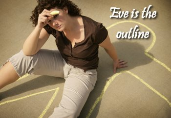 Eve is the outline on Women in Ministry by Cheryl Schatz