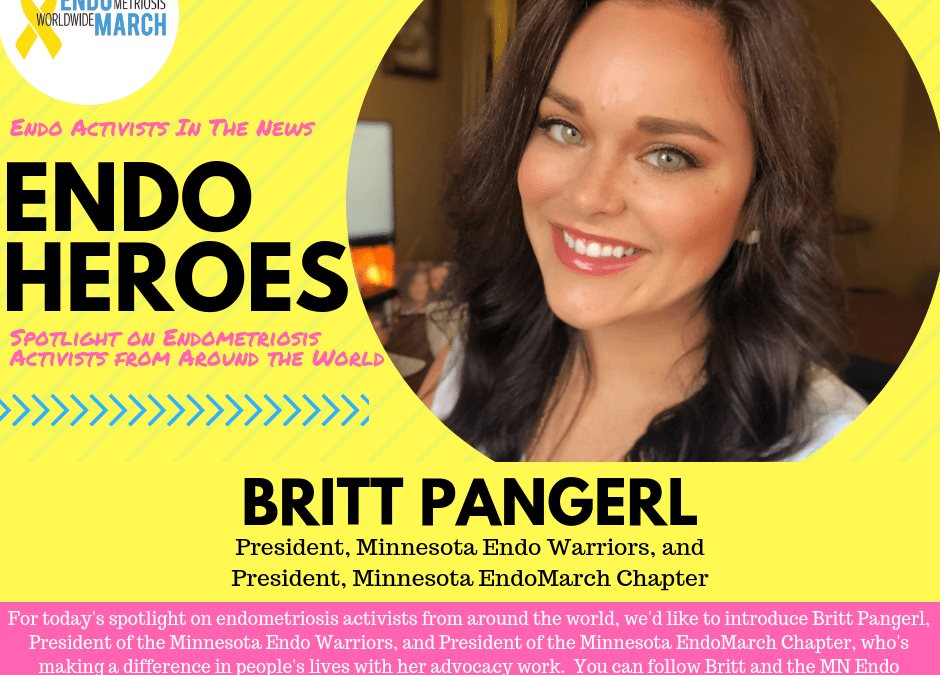 "MN Endo Warriors President Britt Pangerl ""Named Endo Hero"" by the Worldwide EndoMarch organization"