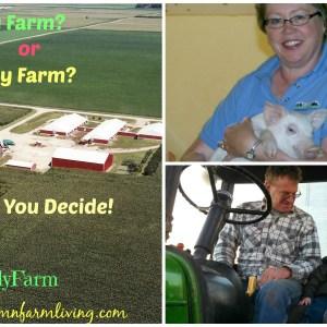 Factory Farm or Family Farm