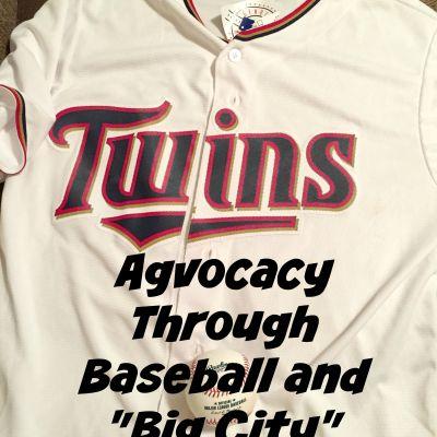 """Agvocacy through Baseball and """"Big City"""" Foodies"""
