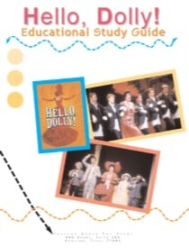Orpheum Theatre, Hello Dolly Study Guide