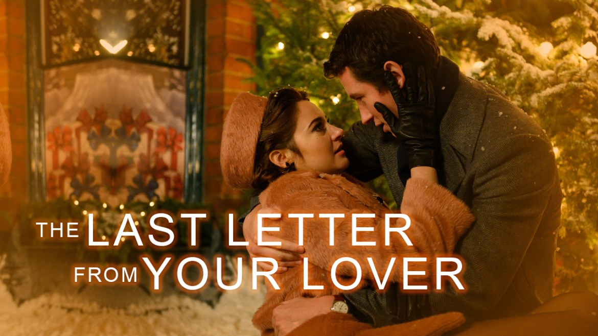 The Last Letter from Your Lover (2021) – Amazing of Mobi Racer