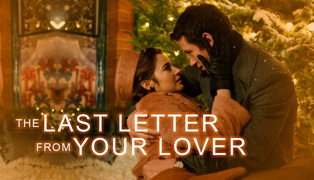 The Last Letter from Your Lover 2021
