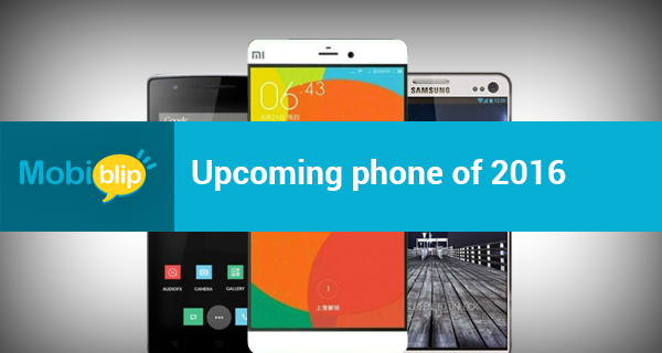 Upcoming phone of 2016